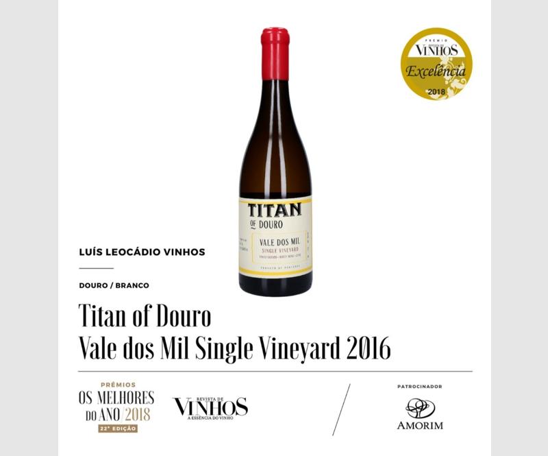 Titan of Douro – Vale dos Mil Branco 2016, recebe prémio Excelência e é um dos melhores do Ano para a Revista de vinhos
